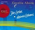 Die Liebe deines Lebens   Cecelia Ahern  