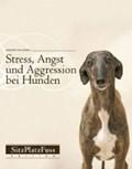 Stress, Angst und Aggression bei Hunden   Anders Hallgren  