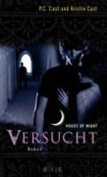 House of Night 06. Versucht   Cast, Kristin ; Cast, P. C.  