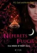 Neferets Fluch | P. C. Cast |
