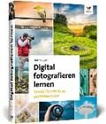 Digital fotografieren lernen | Dietmar Spehr |