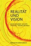 Realität und Vision | Michaelis, Petra ; Michaelis, Michael |