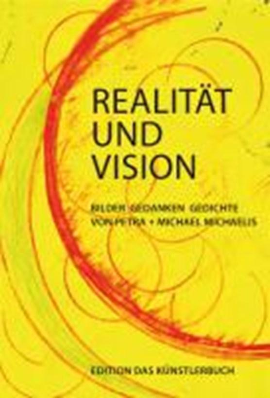 Realität und Vision