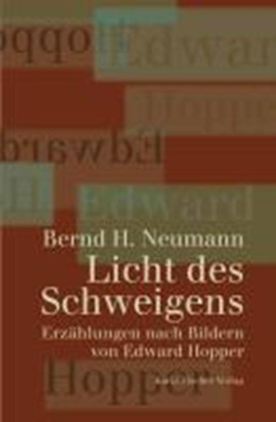 Neumann, B: Licht des Schweigens