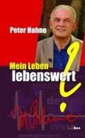 Hahne, P: Mein Leben ? lebenswert?   Peter Hahne  