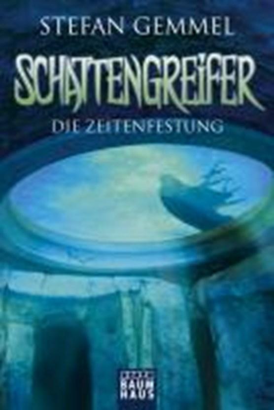 Schattengreifer - Die Zeitenfestung
