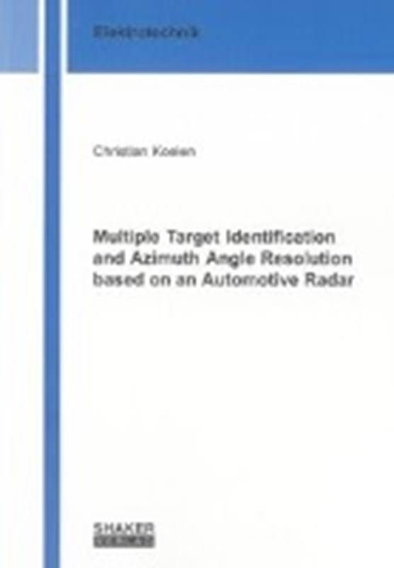 Multiple Target Identification and Azimuth Angle Resolution based on an Automotive Radar
