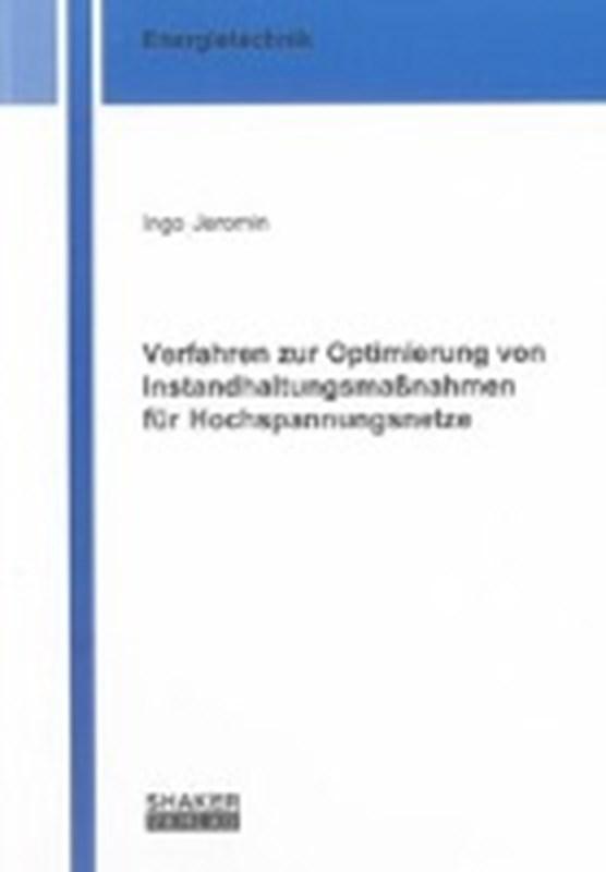 Verfahren zur Optimierung von Instandhaltungsmaßnahmen für Hochspannungsnetze
