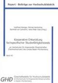 Kooperative Entwicklung fachspezifischer Studierfähigkeitstests | Metzger, Gottfried ; Rentschler, Michael ; von Schwerin, Reinhold |