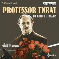 Professor Unrat   Mann, Heinrich ; Steffen, Manfred  