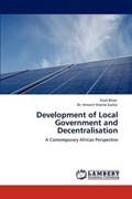Development of Local Government and Decentralisation | Brian, Sitali ; Ntema Sazita, Dr Vincent |