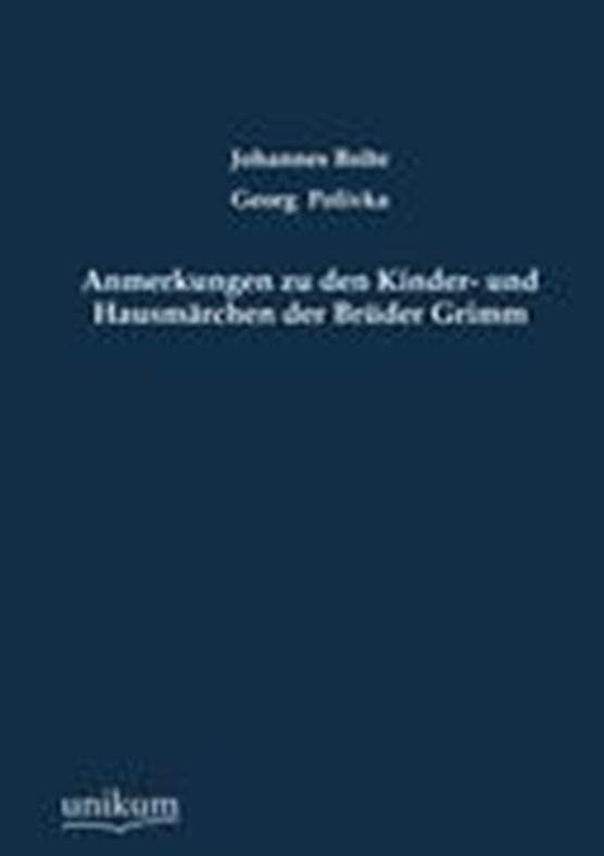 Anmerkungen Zu Den Kinder- Und Hausm Rchen Der Br Der Grimm