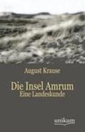Die Insel Amrum | August Wilhelm Ferdinand Krause |