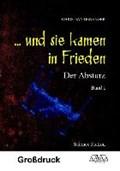 ... und sie kamen in Frieden (1) - Großdruck   Christian Genenger  