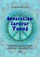 Generation Forever Young - Großdruck | Laetitia Barnick |