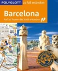 POLYGLOTT Reiseführer Barcelona zu Fuß entdecken | Engelhardt, Dirk ; Macher, Julia |