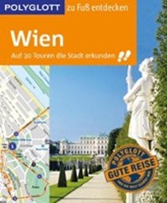 Chowanetz, K: POLYGLOTT Reiseführer Wien zu Fuß entdecken