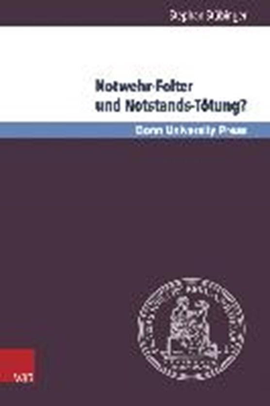 Stübinger, S: Notwehr-Folter und Notstands-Tötung?