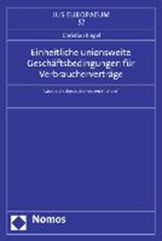 Einheitliche unionsweite Geschäftsbedingungen für Verbraucherverträge