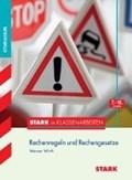 Stark in Klassenarbeiten - Mathematik Rechenregeln und Rechengesetze 7.-10.KL Gymnasium | WIRTH,  Werner |
