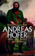 Magenschab, H: Andreas Hofer   Hans Magenschab  