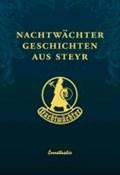 Daucher, K: Nachtwächtergeschichten aus Steyr | Kurt Daucher |