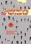 Friedschröder: Spielanleitung für Netzwerker   Thomas Friedschröder  