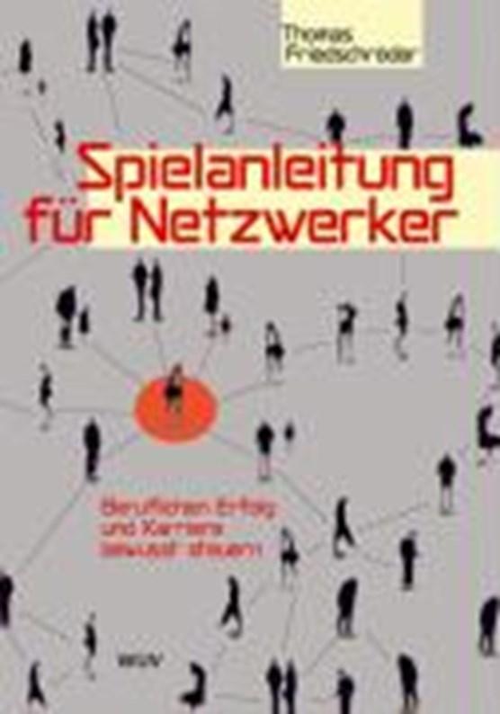 Friedschröder: Spielanleitung für Netzwerker