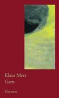 Garn   Egger, Heinz ; Merz, Klaus  