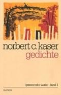 Gedichte | Norbert C. Kaser |