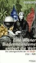 Eine Wiener Biedermeierdame erobert die Welt | Gabriele Habinger |