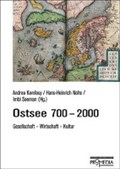 Komlosy, A: Ostsee 700-2000   Komlosy, Andrea ; Nolte, Hans-Heinrich ; Adamczyk, Dariusz ; Donecker, Stefan  