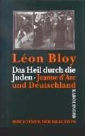 Bloy, L: Heil durch die Juden | Léon Bloy |