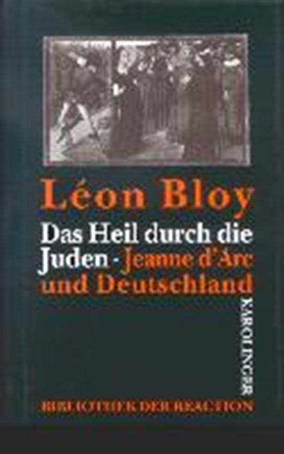Bloy, L: Heil durch die Juden
