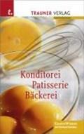 Konditorei, Patisserie, Bäckerei | Breiteneder, Erich ; Fruth, Eduard ; Hassler, Josef ; Hölbling, Helga |