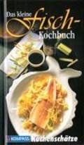 Das kleine Fischkochbuch | Ursula Calis |