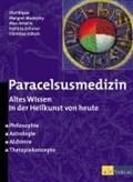 Paracelsusmedizin | Rippe, Olaf ; Madejsky, Margret ; Amann, Max ; Ochsner, Patricia |