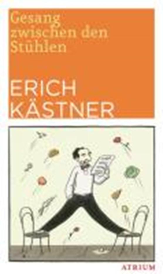 Kästner, E: Gesang zwischen den Stühlen