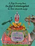 Little Gurus - Ein Yoga-Entdeckungsbuch   auteur onbekend  