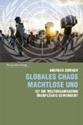 Globales Chaos - machtlose UNO | Andreas Zumach |