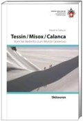 Skitouren Tessin / Misox / Calanca | auteur onbekend |