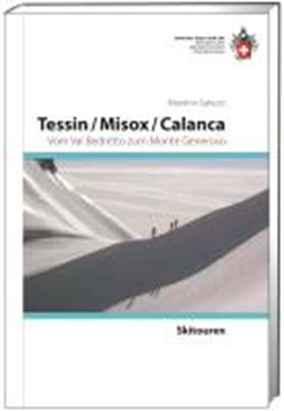 Skitouren Tessin / Misox / Calanca