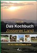 Reuner, D: Kochbuch Zossener Land   Daniel Reuner  