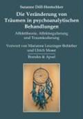 Die Veränderung von Träumen in psychoanalytischen Behandlungen   Susanne Döll-Hentschker  
