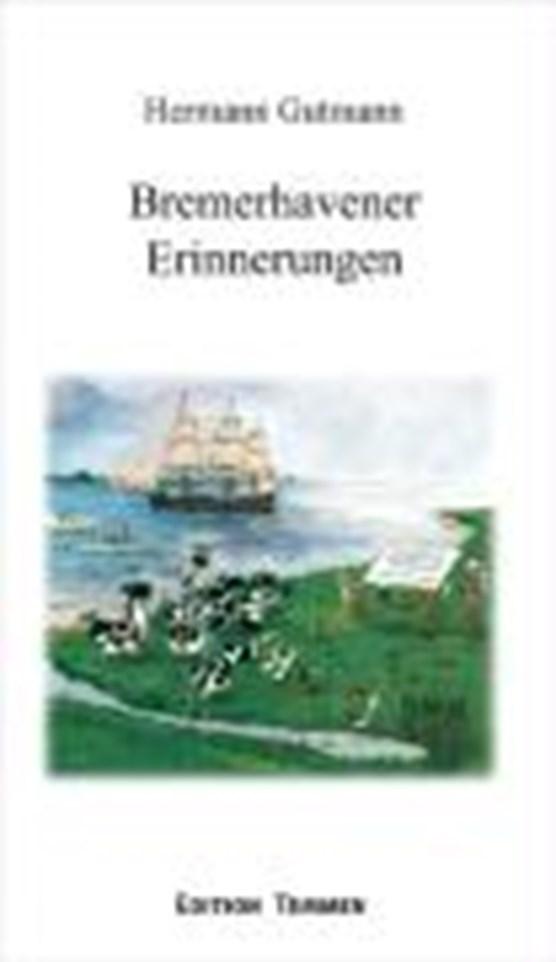 Gutmann: Bremerhavener Erinnerung