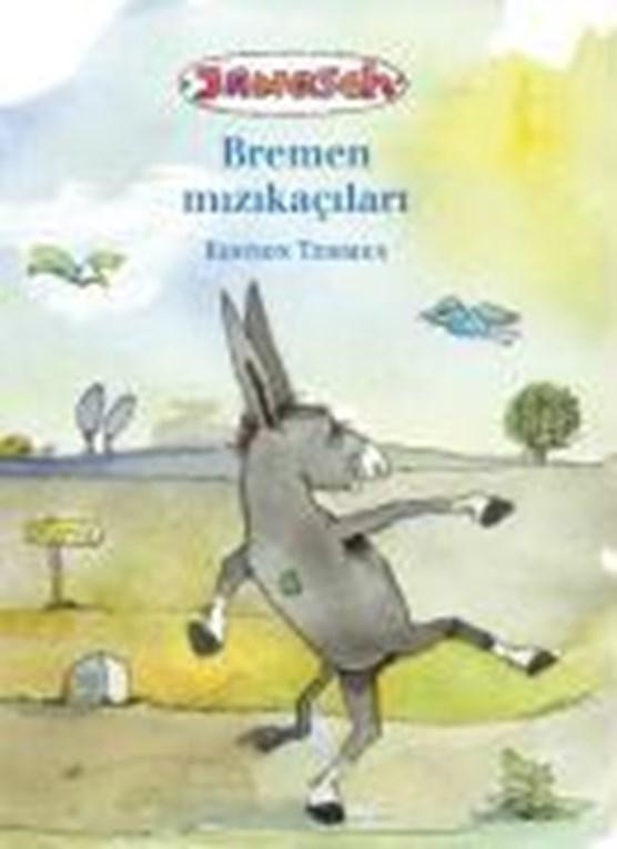 Die Bremer Stadtmusikanten. Türkische Ausgabe