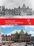 Geschichte der Freien Hansestadt Bremen von 1945 bis 2005. Band 4   auteur onbekend  