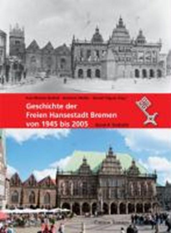 Geschichte der Freien Hansestadt Bremen von 1945 bis 2005. Band 4
