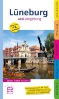 Lüneburg und Umgebung   Michael Schnelle  