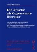 Die Novelle als Gegenwartsliteratur | Elena Wassmann |